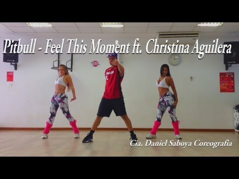 Pitbull Feat Christina Aguilera  Feel This Moment Cia Daniel Saboya Coreografia