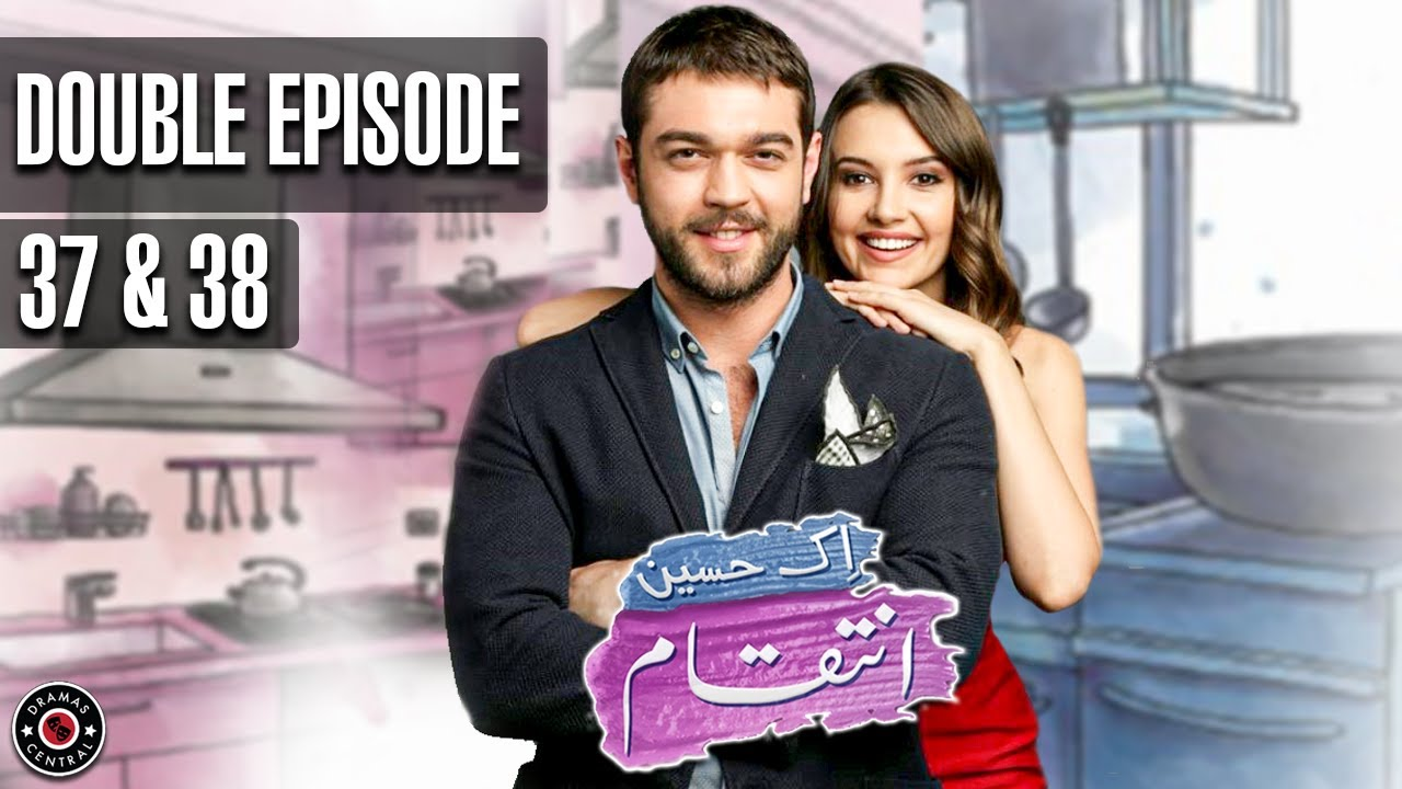Ek Haseen Intiqam | Double Episode 37 & 38 | Sweet Revenge | Turkish Drama | Urdu Dubbing | TKD