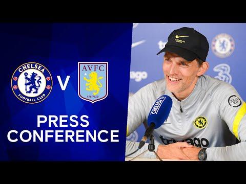 Thomas Tuchel Live Press Conference: Chelsea v Aston Villa |  Premier league
