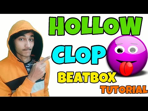 How To Beatbox In Hindi Hollow Clop