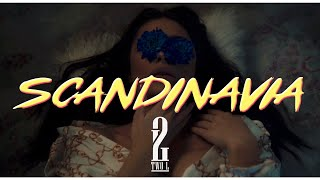 2L - SCANDINAVIA (OFFICIAL VIDEO)