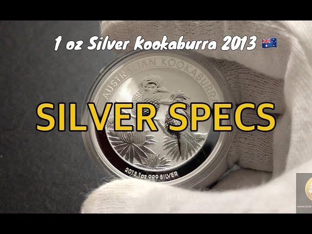 SILVER SPECS- 1 oz Silver Kookaburra 2013