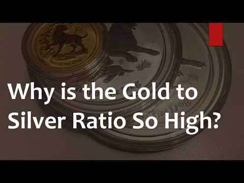 Why is the Gold to Silver Ratio So High?
