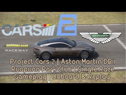 Project Cars 2 @ Aston Martin DB 11 | Ruapuna Park Club | Gameplay | Onboard & Replay |