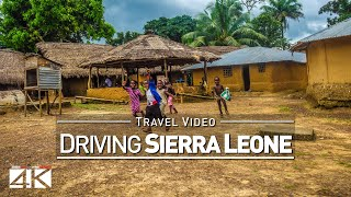 【4K】22 MINUTES | Driving Sierra Leone (West Africa...