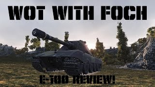 E-100 review! Is it WORTH the grind?