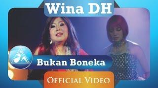 Wina DH - Bukan Boneka (Official Video Clip)