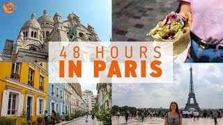 48 HOURS IN PARIS | Things to do, see and eat