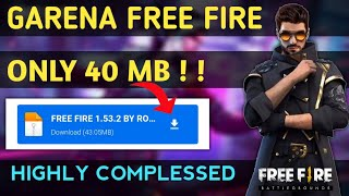 40mb Download Garena Free Fire Highly Compressed Only 40mb Free Fire Highly Compressed On Android Youtube