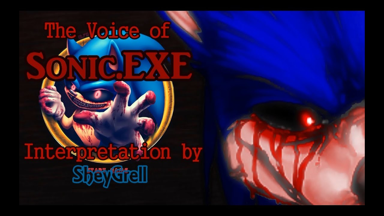 The voice of sonic exe youtube