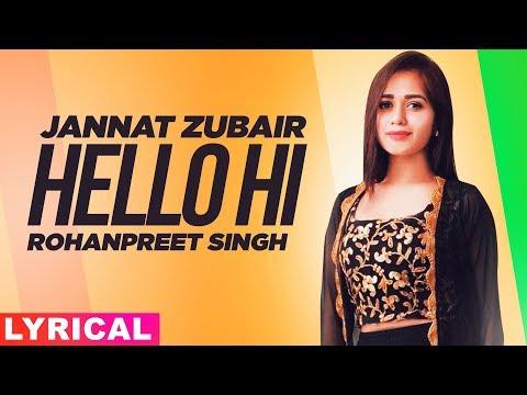 jannat-zubair-(model-lyrical)-|-hello-hi-|-rohanpreet-singh-|-mr-rubal-|-latest-punjabi-songs-2020