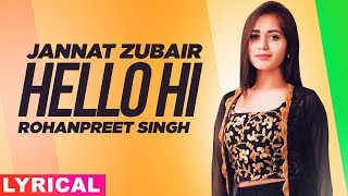 Jannat Zubair (Model Lyrical) | Hello Hi | Rohanpreet Singh | Mr Rubal | Latest Punjabi Songs 2020