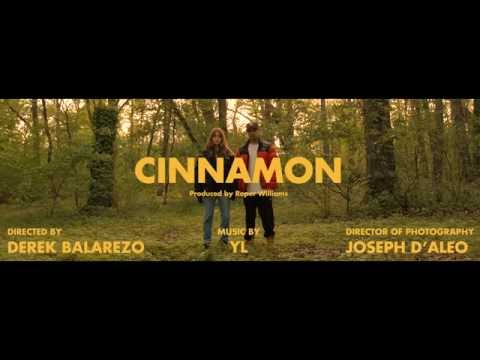 YL - Cinnamon (Official Video)