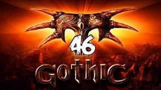 �������� ���� #46 [Дежа вю] Gothic I/ Готика 1 ������