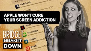 Apple's iPhone addiction cure aims to save... the iPhone (Bridget Breaks It Down)