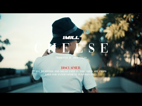 1MILL - Cheese (Offcial Music Video)