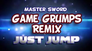 Just Jump - Game Grumps Remix