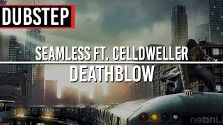 Seamless ft. Celldweller - Deathblow