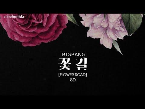 [8D] BIGBANG - Flower Road   USE HEADPHONES