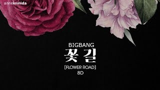 [8D] BIGBANG - Flower Road | USE HEADPHONES