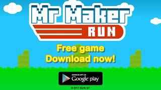 Mr Maker Run