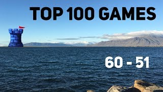 2018 Top 100 Games of All Time: 60 - 51