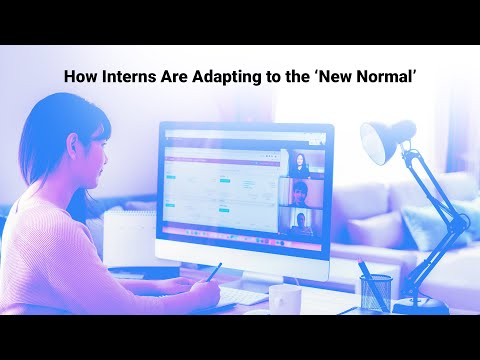Remote Internships Are the 'New Normal,' Be Prepared to Adapt And Leverage it