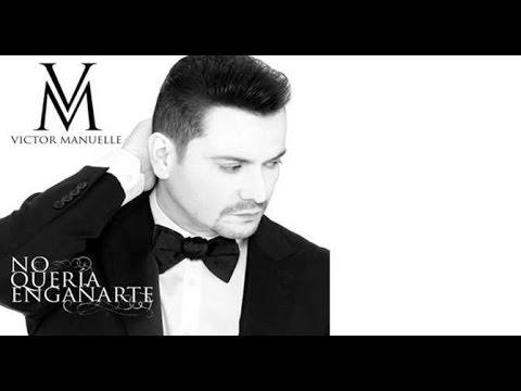 Victor Manuelle - No queria engañarte (New Salsa Nueva Hit 2016)