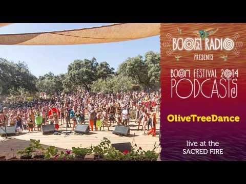 OliveTreeDance - Sacred Fire 02 - Boom Festival 2014