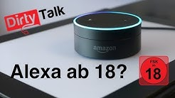AMAZON ECHO: WIE PERVERS IST ALEXA?? DIRTY TALK SKILL