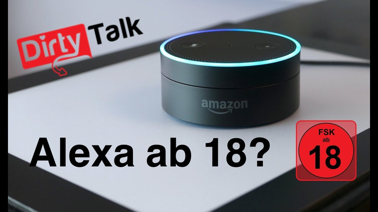 amazon echo wie pervers ist alexa dirty talk skill. Black Bedroom Furniture Sets. Home Design Ideas