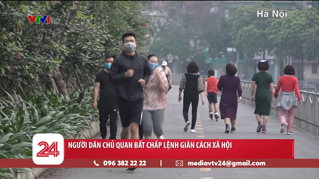 Nhiều người dân chủ quan bất chấp lệnh giãn cách xã hội | VTV24