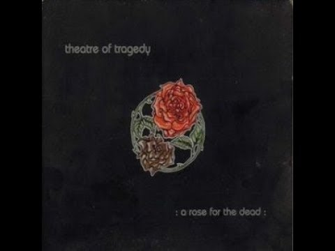 Theatre Of Tragedy  -  A Rose For The Dead  - EP  - 1997