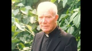 Fr Patrick Peyton - Glorious Mysteries of the Most Holy Rosary