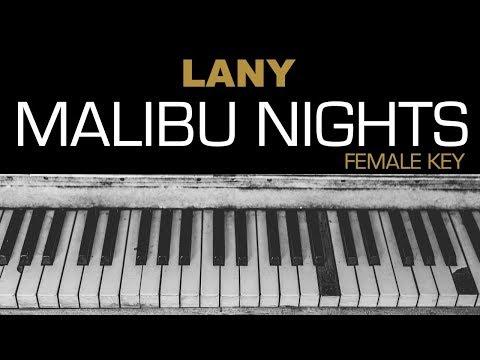 LANY - Malibu Nights Karaoke Acoustic Piano Cover Instrumental Lyrics  FEMALE / HIGHER KEY