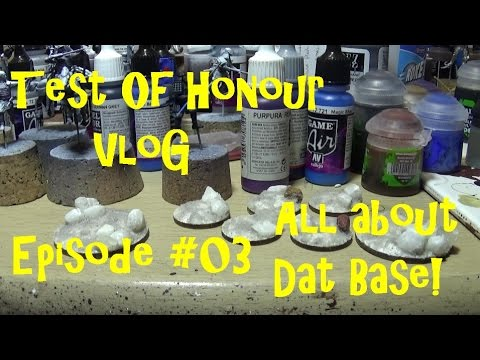 Test of Honour VLOG - Episode #03 - It's all about dat base!