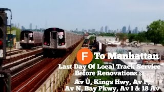 ᴴᴰ Last Day Of Manhattan Bound BMT Culver (F) Line Local Service Before Renovations 5/21/17