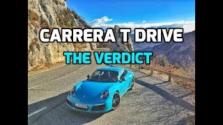 Porsche 911 Carrera T road trip Part Two: THE VERDICT!