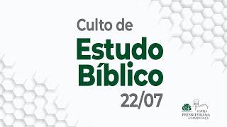 Culto de Estudo Bíblico - 30/09/21