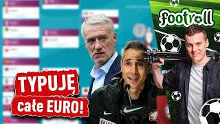 Typuję EURO 2020 - gdzie zajdzie Polska? Kto wygra?