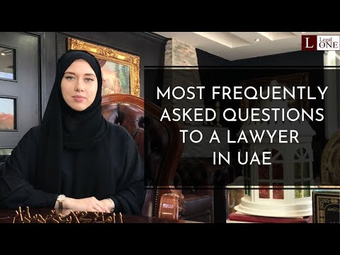 Most common questions to the lawyer in the UAE