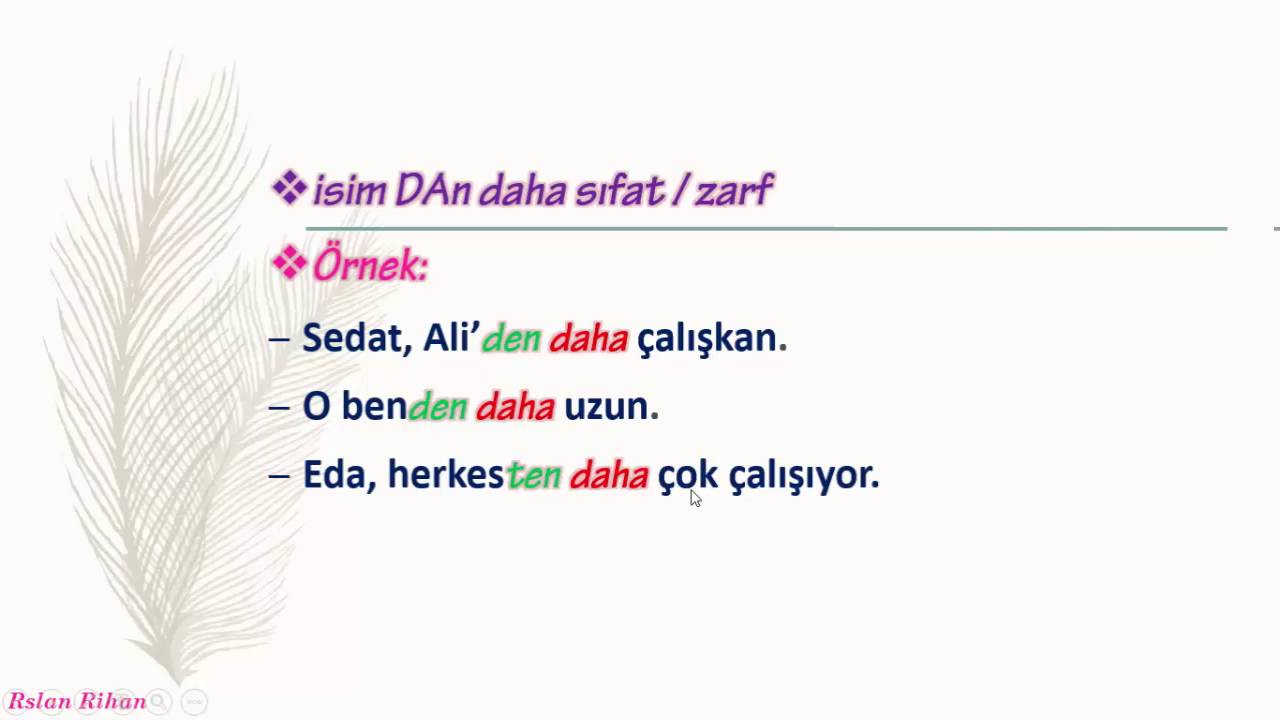 تعلم اللغة التركية (الدرس 20 من المستوى الأول A1) (الأداة en,daha)