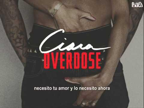 Ciara - Overdose (Subtitulada en español) mp3