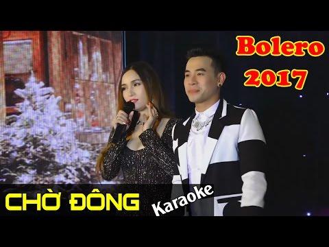 Karaoke HD - Chờ Đông - Anh Trường - Đào Anh Thư | Nhạc Trữ Tình Bolero 2017 #1
