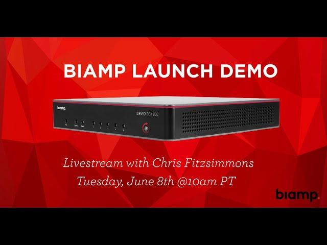 Biamp Launch Demo Livestream