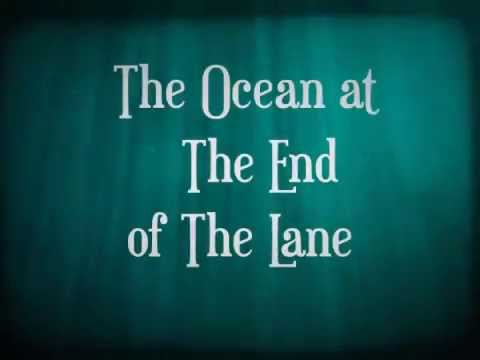 the ocean at the end of Find great deals on ebay for the ocean at the end of the lane and neil gaiman shop with confidence.