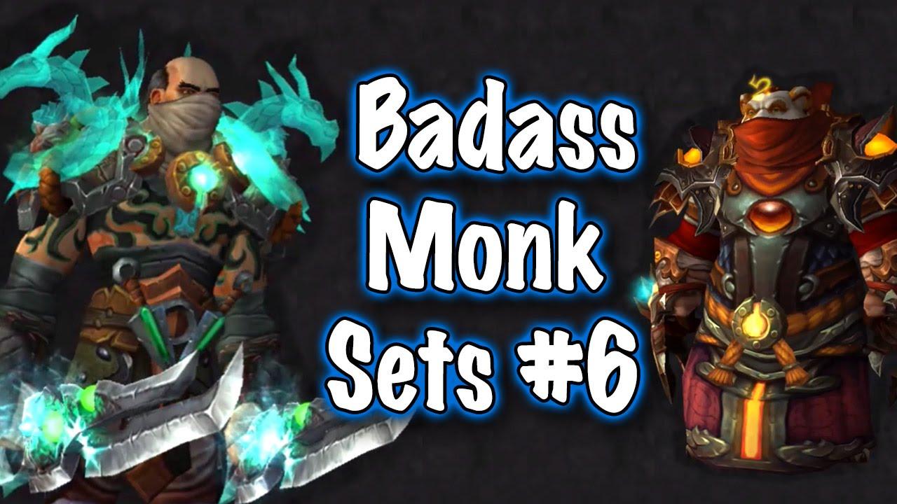 Jessiehealz - Badass Monk Transmog Sets #6 Guide (World of Warcraft)