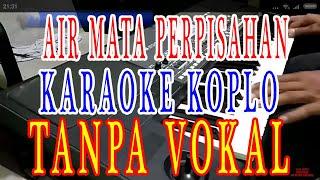 air mata perpisahan karaoke dangdut koplo tanpa vokal cowo