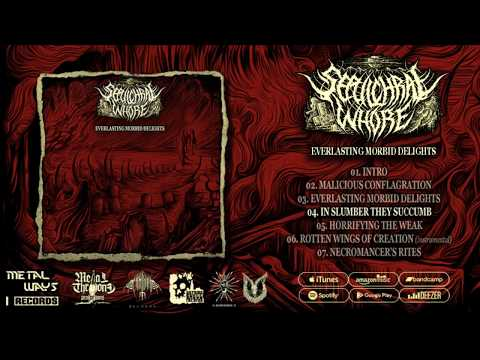 "SEPULCHRAL WHORE | ""Everlasting Morbid Delights"" [FULL EP STREAM 2017] 1080p HD"