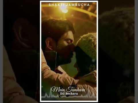 main-tumhara-whatsapp-status-fullscreen-|-dil-bechara-song-|-main-tumhara-status-|-sad-status-|